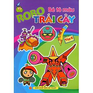Bé Tô Màu - Robo Trái Cây (Tập 5)