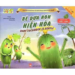 Bé Dưa Non Hiền Hòa (Song Ngữ Việt - Anh)