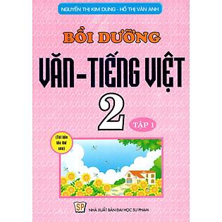 Bồi Dưỡng Văn - Tiếng Việt Lớp 2 (Tập 1) (2014)