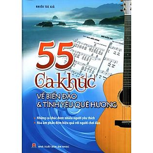 55 Ca Khúc Về Biển Đảo Quê Hương (Không CD)