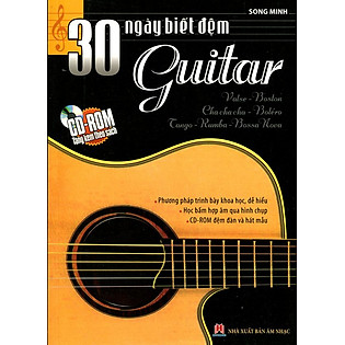 30 Ngày Biết Đệm Guitar (Kèm CD)