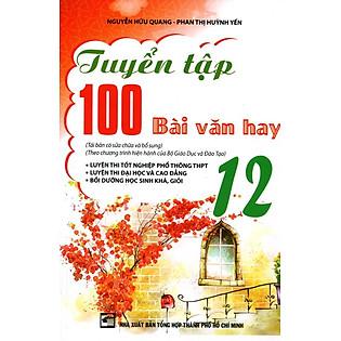 Tuyển Tập 100 Bài Văn Hay Lớp 12