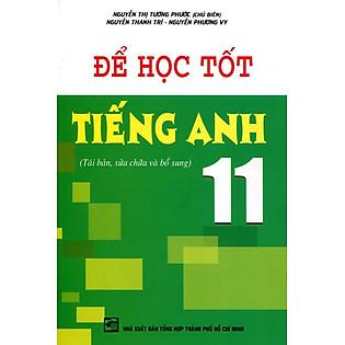 Để Học Tốt Tiếng Anh Lớp 11