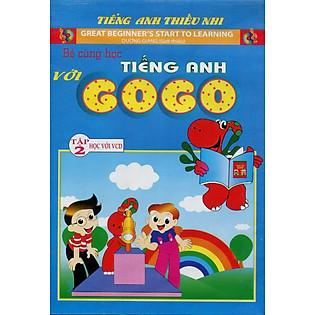 Bé Cùng Học Tiếng Anh Với Gogo - Tập 2 (Kèm VCD)