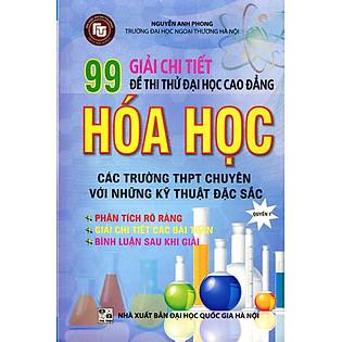 Giải Chi Tiết 99 Đề Thi Thử Đại Học Cao Đẳng Hóa Học (Quyển 1)