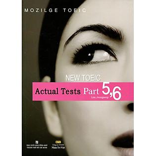 """New TOEIC Actual Test Part 5,6 (Không CD)"""