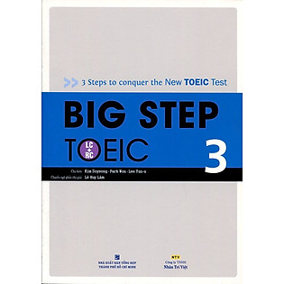 Big Step TOEIC 3 (LC + RC) - Kèm CD