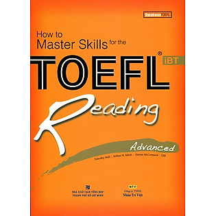 How To Master Skills For The TOEFL Ibt Reading Advanced (Không CD)