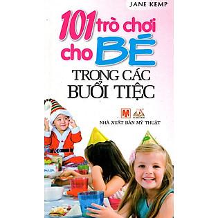 101 Trò Chơi Cho Bé Trong Các Buổi Tiệc