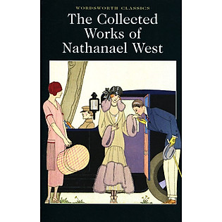 The Collected Works Of Nathanael West (Paperback)
