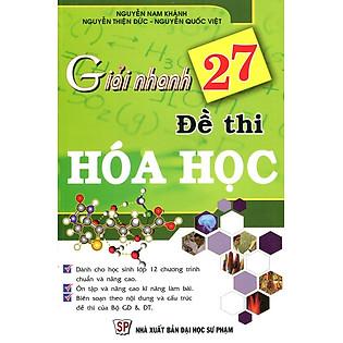 Giải Nhanh 27 Đề Thi Hóa Học