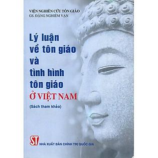 Lý Luận Về Tôn Giáo Và Tình Hình Tôn Giáo Ở Việt Nam