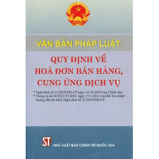 """""""Văn Bản Pháp Luật Quy Định Về Hóa Đơn Bán Hàng, Cung Ứng Dịch Vụ"""""""