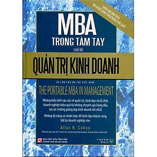 MBA Trong Tầm Tay - Chủ Đề Quản Trị Kinh  Doanh (Tái Bản 2016)