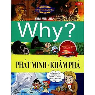Truyện Tranh Khoa Học Why - Phát Minh Khám Phá (Tập 2)