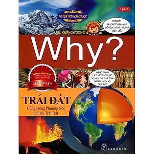 Truyện Tranh Khoa Học Why - Trái Đất (Tập 1)