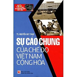 Sự Cáo Chung Của Chế Độ Việt Nam Cộng Hòa