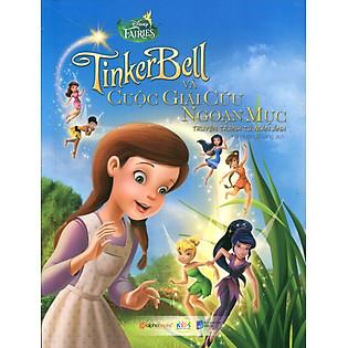 Truyện Tranh Disney - Tinker Bell Và Cuộc Giải Cứu Ngoạn Mục (Tái Bản)