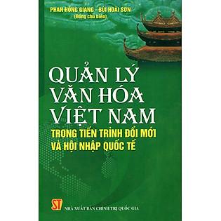 Quản Lý Văn Hoá Việt Nam Trong Tiến Trình Đổi Mới Và Hội Nhập Quốc Tế