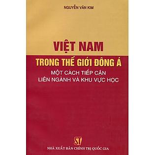 Việt Nam Trong Thế Giới Đông Á