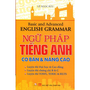 Ngữ Pháp Tiếng Anh Cơ Bản & Nâng Cao
