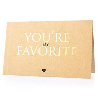 Thiệp You'Re My Favorite (PGK 17) - Nâu