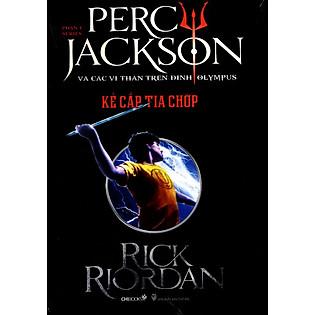 Percy Jackson Tập 1: Kẻ Cắp Tia Chớp (Tái Bản 2014)