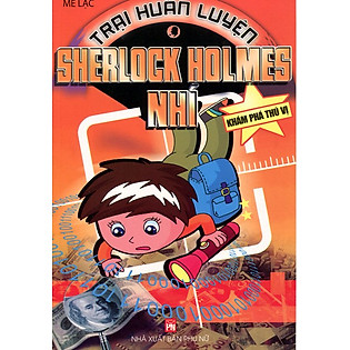 Trại Huấn Luyện Sherlock Holmes Nhí - Khám Phá Thú Vị