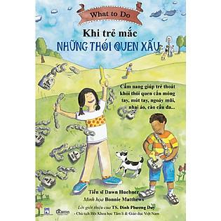 Cẩm Nang Dành Cho Trẻ Em - Khi Trẻ Mắc Những Thói Quen Xấu