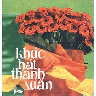 Khúc Hát Thanh Xuân (CD)
