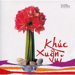 Khúc Xuân Vui (CD)