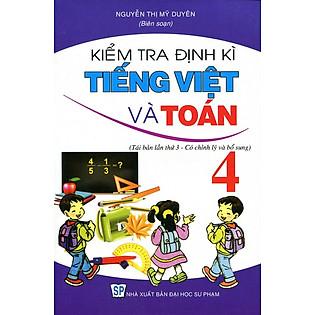 Kiểm Tra Định Kì Tiếng Việt Và Toán Lớp 4