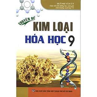 Chuyên Đề Kim Loại Hóa Học Lớp 9