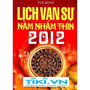Lịch Vạn Sự Năm Nhâm Thìn 2012