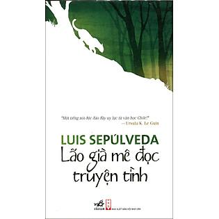 Lão Già Mê Đọc Truyện Tình (Tái Bản 2014)