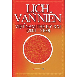 Lịch Vạn Niên Việt Nam Thế Kỷ XXI (2001 - 2100)