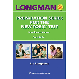 Longman Preparation Series For The New TOEIC Test - Introductory Course (Kèm CD)