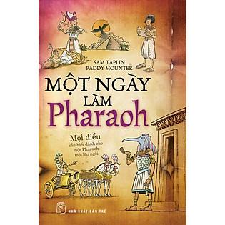 Một Ngày Làm Làm Pharaoh