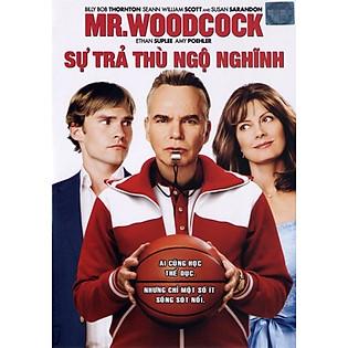 Sự Trả Thù Ngộ Nghĩnh - Mr.Woodcock(DVD9)