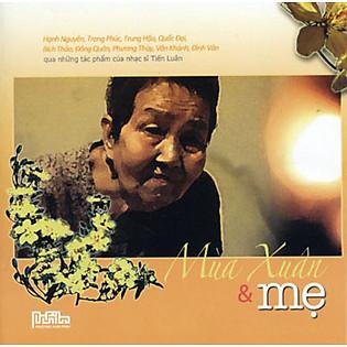 Mùa Xuân Và Mẹ (CD)