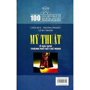 100 Câu Hỏi Về Gia Định Sài Gòn - Mỹ Thuật Ở Sài Gòn Thành Phố Hồ Chí Minh
