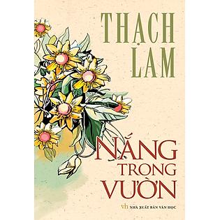 Danh Tác Văn Học Việt Nam -  Nắng Trong Vườn