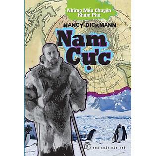Những Mẩu Chuyện Khám Phá - Nam Cực