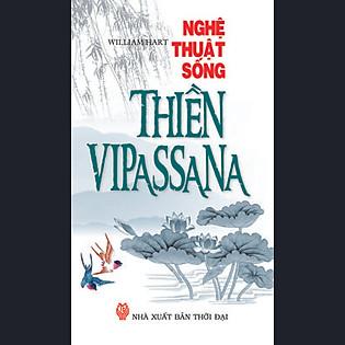 Nghệ Thuật Sống - Thiền VIPASSANA