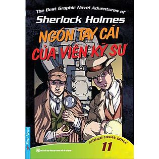 Những Cuộc Phiêu Lưu Kỳ Thú Của Sherlock Holmes - Tập 11 (Ngón Tay Cái Của Viên Kỹ Sư)