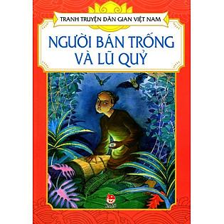 Tranh Truyện Dân Gian Việt Nam - Người Bán Trống Và Lũ Quỷ