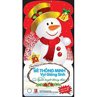 Bé Thông Minh Vui Giáng Sinh - Người Tuyết Thông Thái