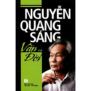 Nguyễn Quang Sáng - Văn Và Đời