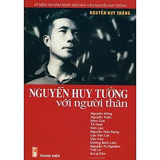 Nguyễn Huy Tưởng Với Người Thân