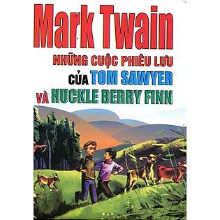 Những Cuộc Phiêu Lưu Của Tom Sawyer Và Huckle Berry Finn